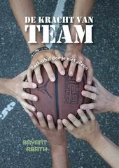 De kracht van team : basketbal doe je niet alleen