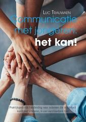 Communicatie met jongeren: het kan! : praktijkgerichte handleiding voor iedereen die in contact komt met kinderen, ...
