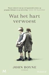 Wat het hart verwoest : roman