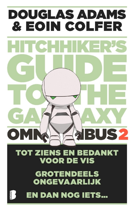 Hitchhiker's guide to the galaxy : omnibus. 2