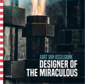 Aart van Asseldonk : designer of the miraculous