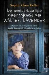 De wonderbaarlijke vindingrijkheid van Walter Lavender