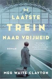 De laatste trein naar vrijheid