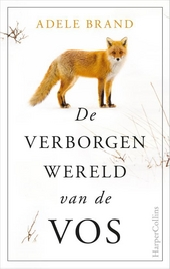 De verborgen wereld van de vos