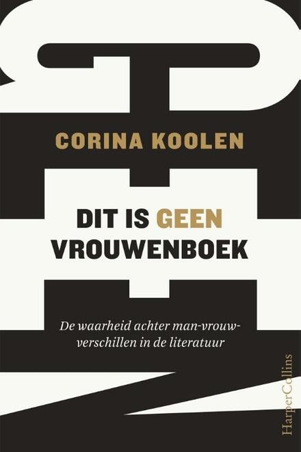 Dit is geen vrouwenboek : de waarheid achter m/v-verschillen in de literatuur