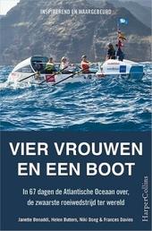 Vier vrouwen en een boot : in 67 dagen de Atlantische Oceaan over, de zwaarste roeiwedtrijd ter wereld