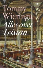 Alles over Tristan : roman