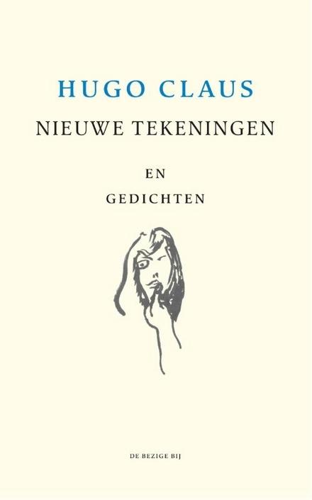 Nieuwe tekeningen en gedichten / tekst en illustraties Hugo Claus - Wat kon die man niet?