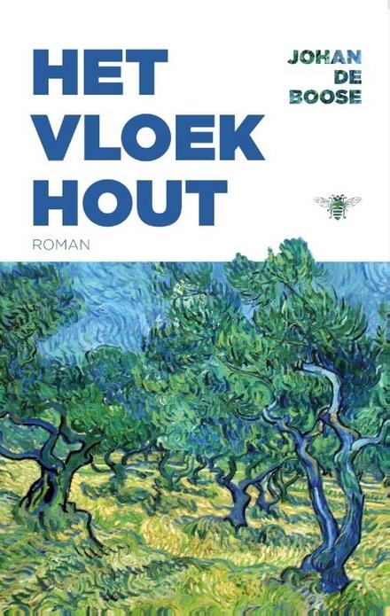 Het vloekhout : roman - Doorwrocht knap geschreven boek met hoogtepunten uit 2000 jaar westerse geschiedenis