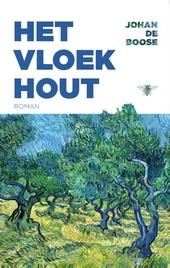 Het vloekhout : roman