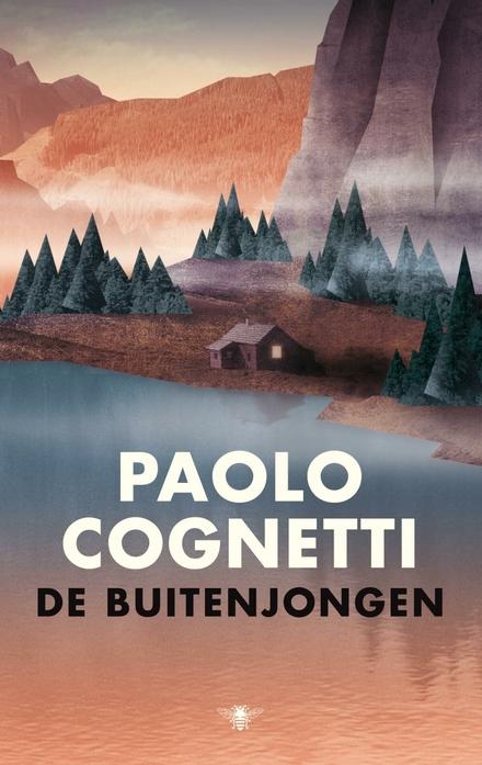 Leestip foto van: De buitenjongen | Een boek van Paolo Cognetti