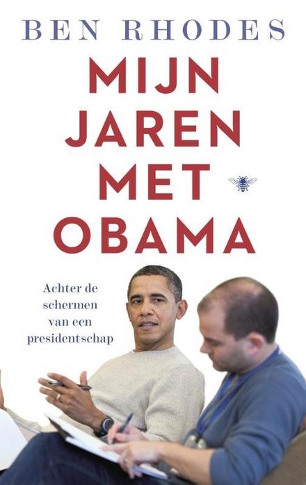 Mijn jaren met Obama : achter de schermen van een presidentschap
