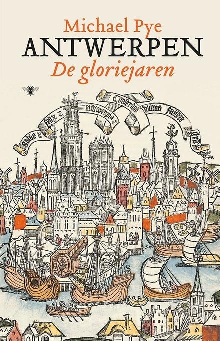 Antwerpen : de gloriejaren