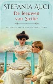 De leeuwen van Sicilië : het verhaal van de beroemde familie Florio