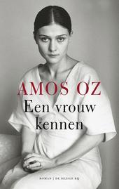 Een vrouw kennen : roman
