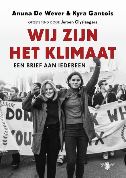 Wij zijn het klimaat : een brief aan iedereen