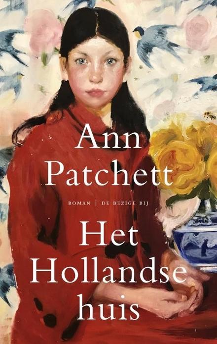Het Hollandse huis - Het Hollandse huis, een familiekroniek