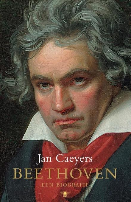 Beethoven : een biografie - Portret van een gekweld genie