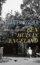 Een huis in Engeland : roman van een kleinzoon