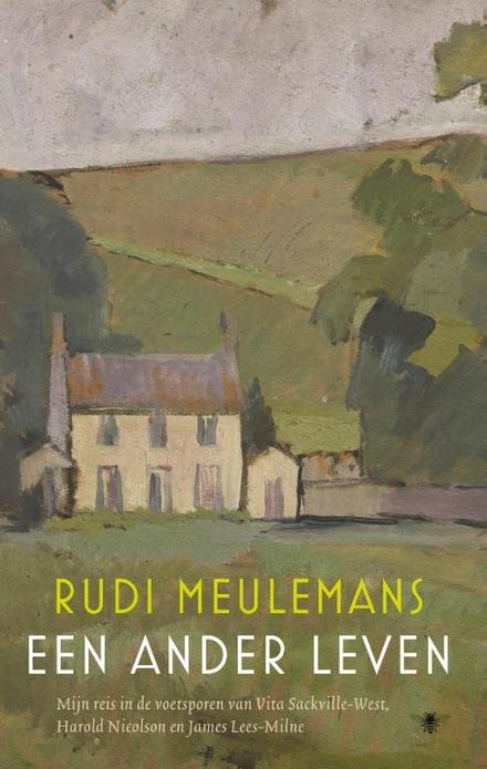 Een ander leven : mijn reis in de voetsporen van Vita Sackville-West, Harold Nicolson en James Lees-Milne - Oh Engeland