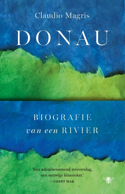 Donau : biografie van een rivier