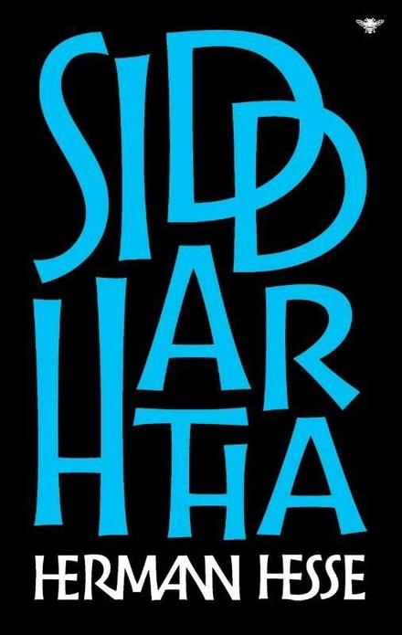 Siddhartha : een Indiase vertelling - Een inspirerende zoektocht