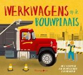 Werkwagens op de bouwplaats