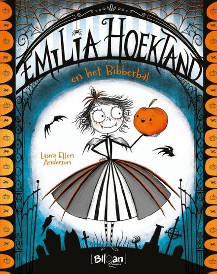 Emilia Hoektand en het Bibberbal