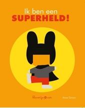 Ik ben een superheld!