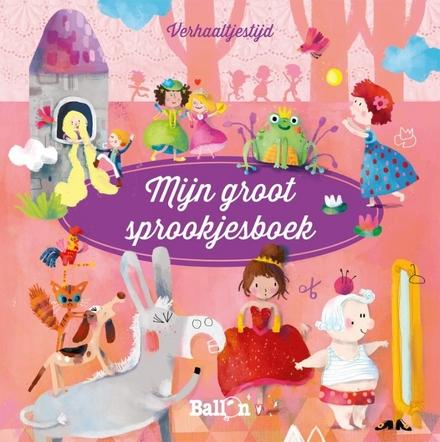 Mijn groot sprookjesboek
