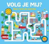 Volg je mij? : reis rond de wereld