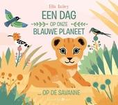 Een dag op onze blauwe planeet ... op de savanne
