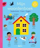 Mijn woordenboek : Nederlands, Frans, Engels