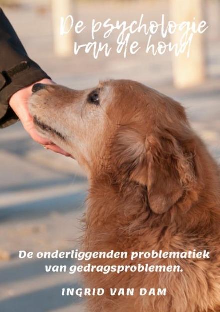 De psychologie van de hond : de psychologische ontwikkeling van de hond