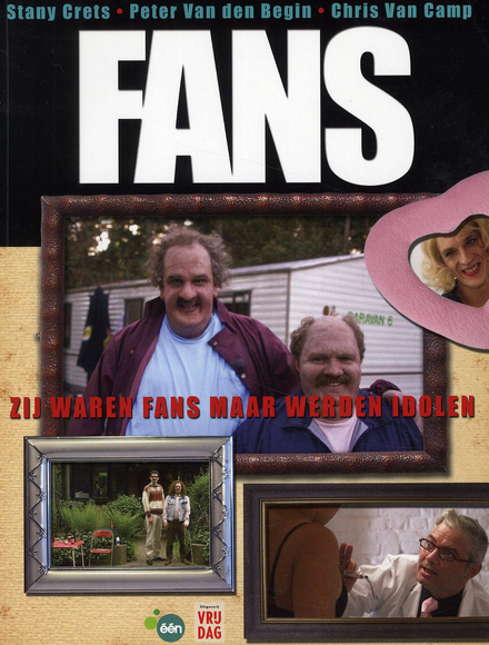 Fans : zij waren fans maar werden idolen