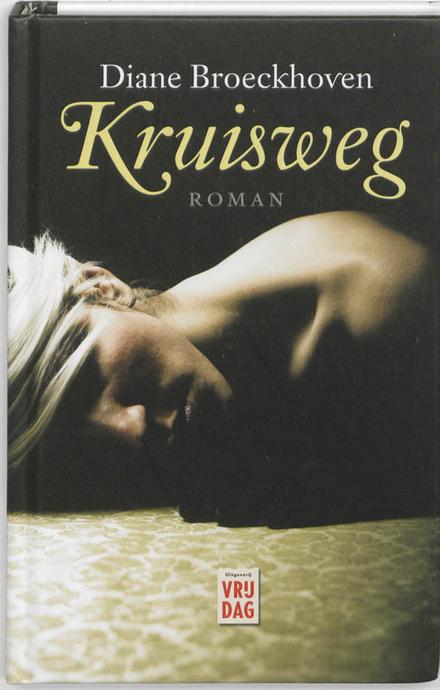 Kruisweg : roman