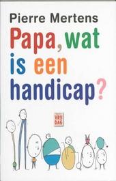 Papa, wat is een handicap?
