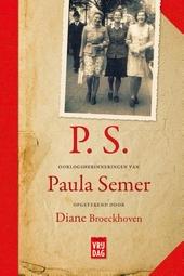P.S. : oorlogsherinneringen van Paula Sémer