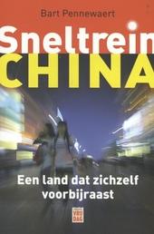 Sneltrein China : een land dat zichzelf voorbijraast