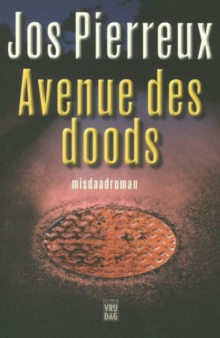 Avenue des doods : misdaadroman