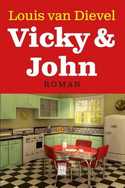 """Vicky & John : roman - """"Familie"""" voor meerwaardezoekers"""