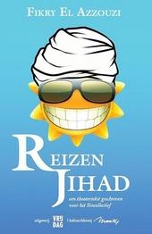 Reizen Jihad : een theatertekst geschreven voor het Sincollectief