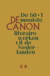 De canon : de 50+1 mooiste literaire werken uit de Nederlanden