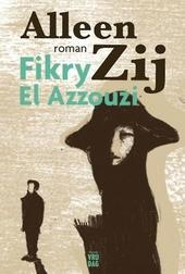 Alleen Zij : roman