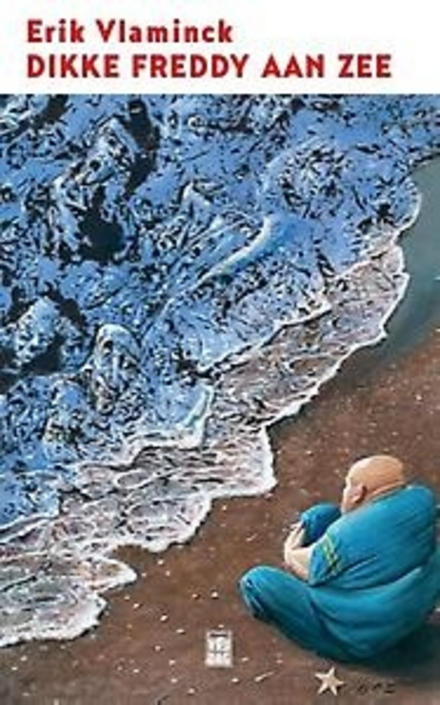 Dikke Freddy aan Zee : met zonnige groeten vanuit de Koningin der Badsteden : een reeks columns