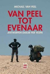 Van Peel tot Evenaar : Antwerpen-Dakar per Vespa