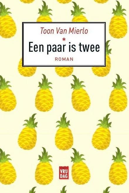 Een paar is twee : roman