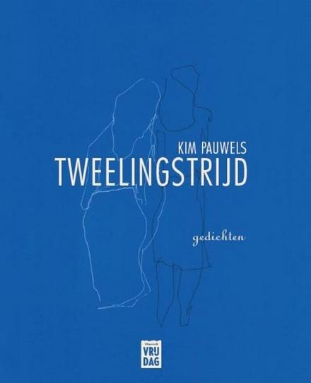 Tweelingstrijd : gedichten