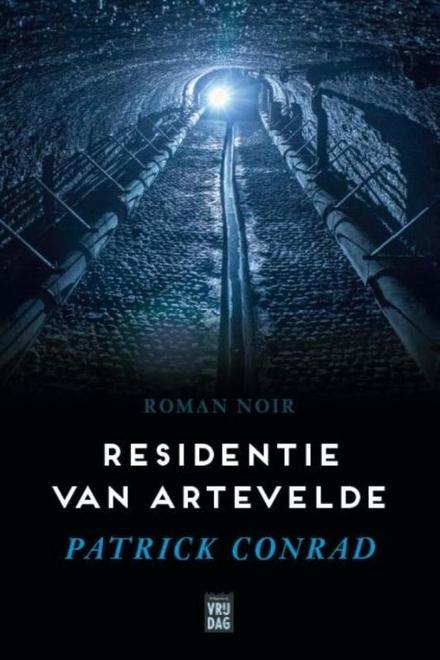 Residentie van Artevelde : roman noir - pikant hapje dat lekker afsmaakt door de flinke geut Antwerpse couleur locale