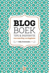 Blogboek : tips & inspiratie voor meer blogplezier